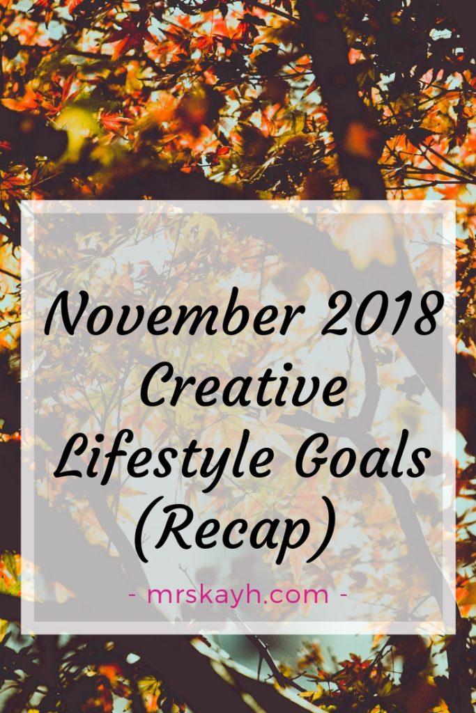 November 2018 Goals Recap