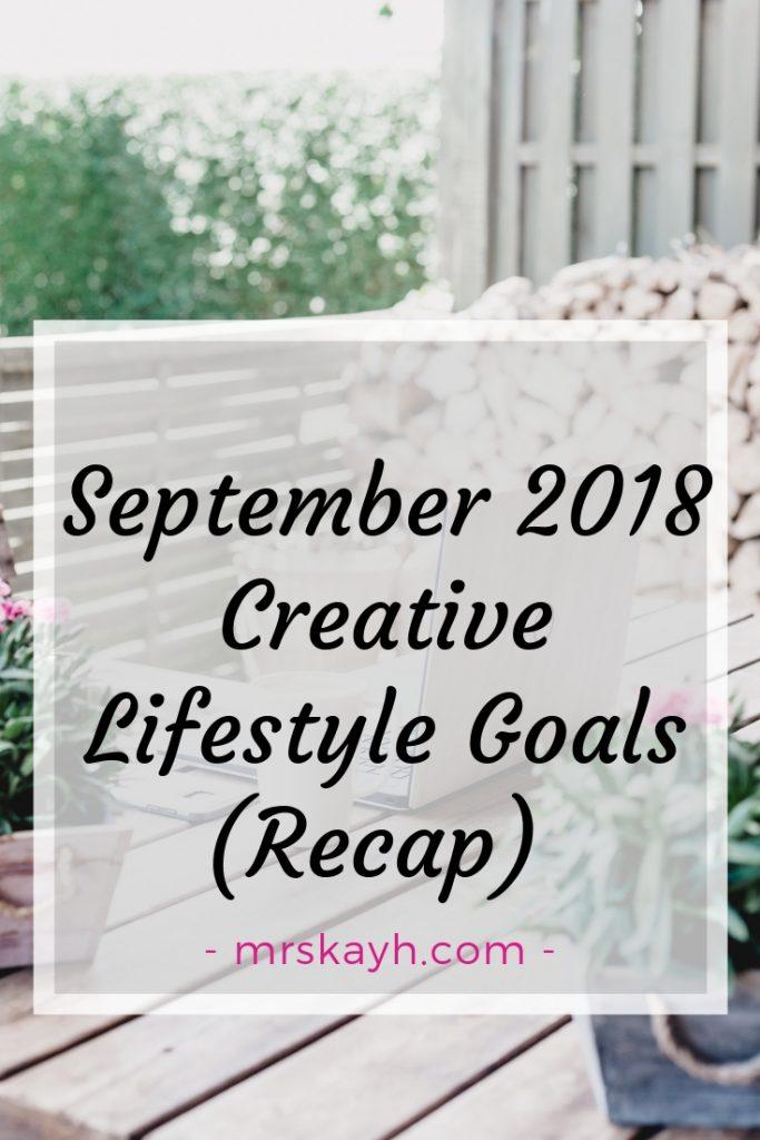 September 2018 Goals Recap