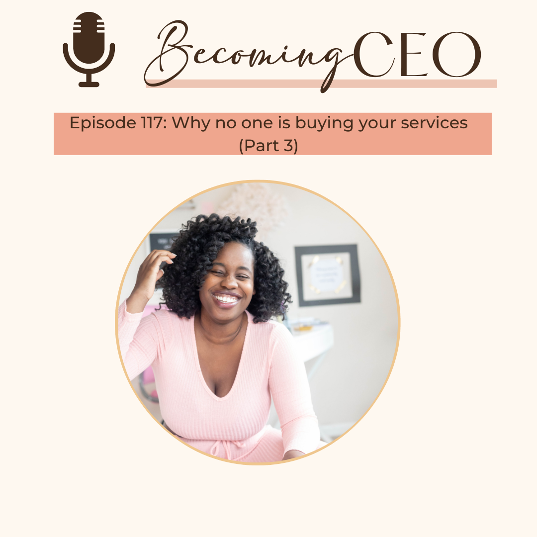 Why no one is buying your services (Part 3)